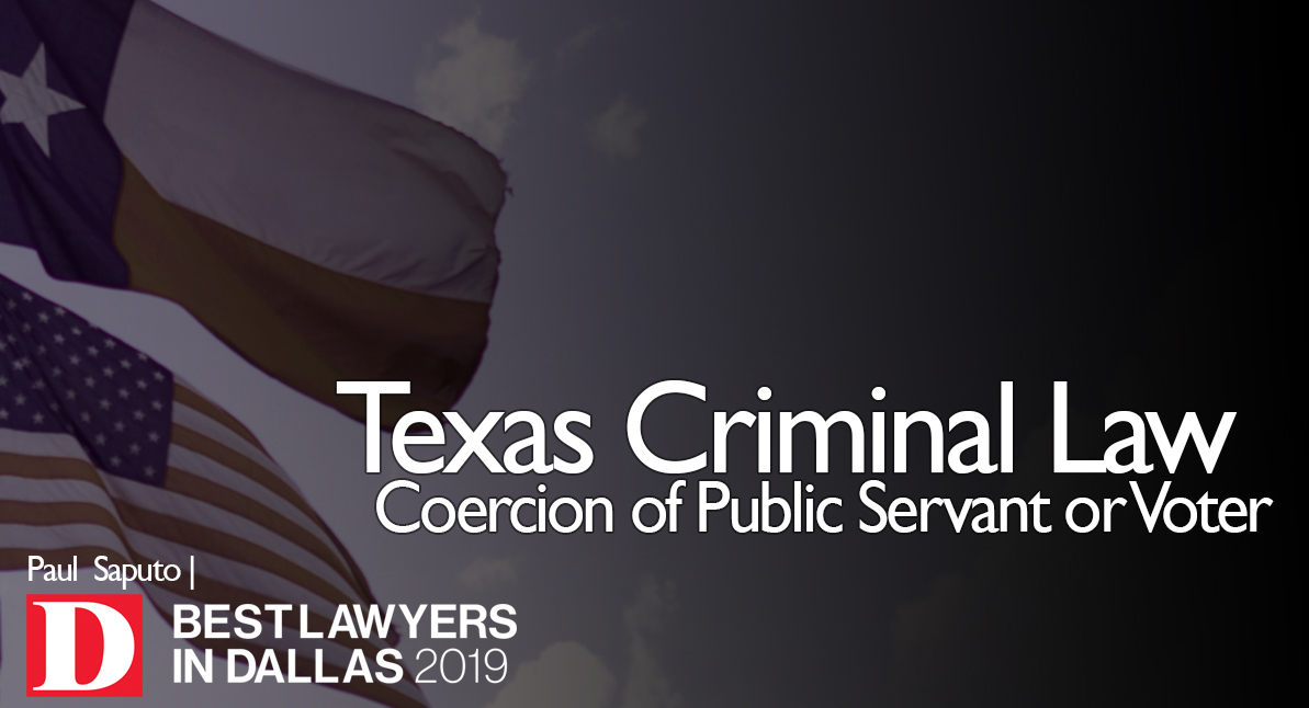 Coercion of Public Servant or Voter text over Texas flag background