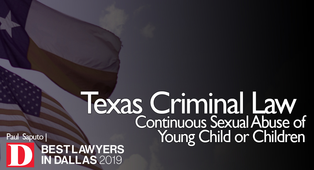 Continuous Sexual Abuse of Young Child text over Texas flag background