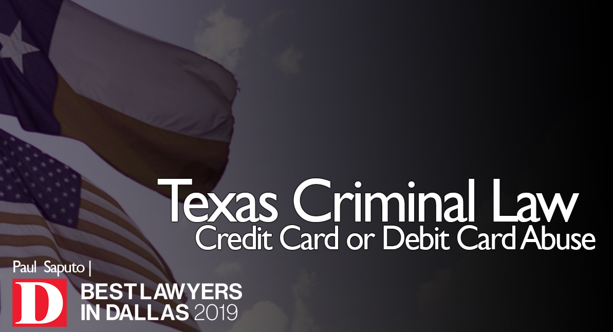 Credit Card or Debit Card Abuse text over Texas flag background