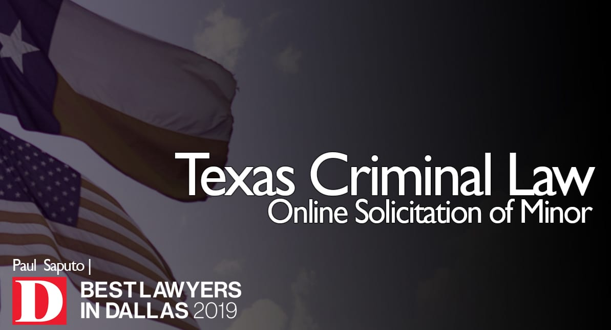 Online Solicitation of Minor text with Texas flag in background