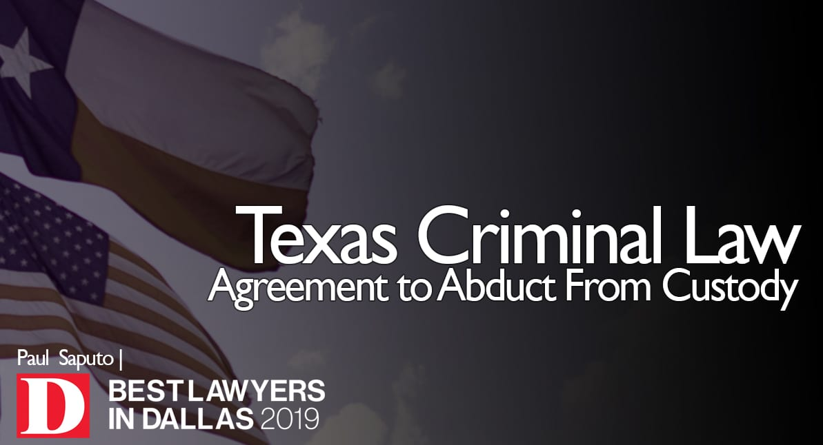 Agreement to Abduct From Custody graphic with Texas flag
