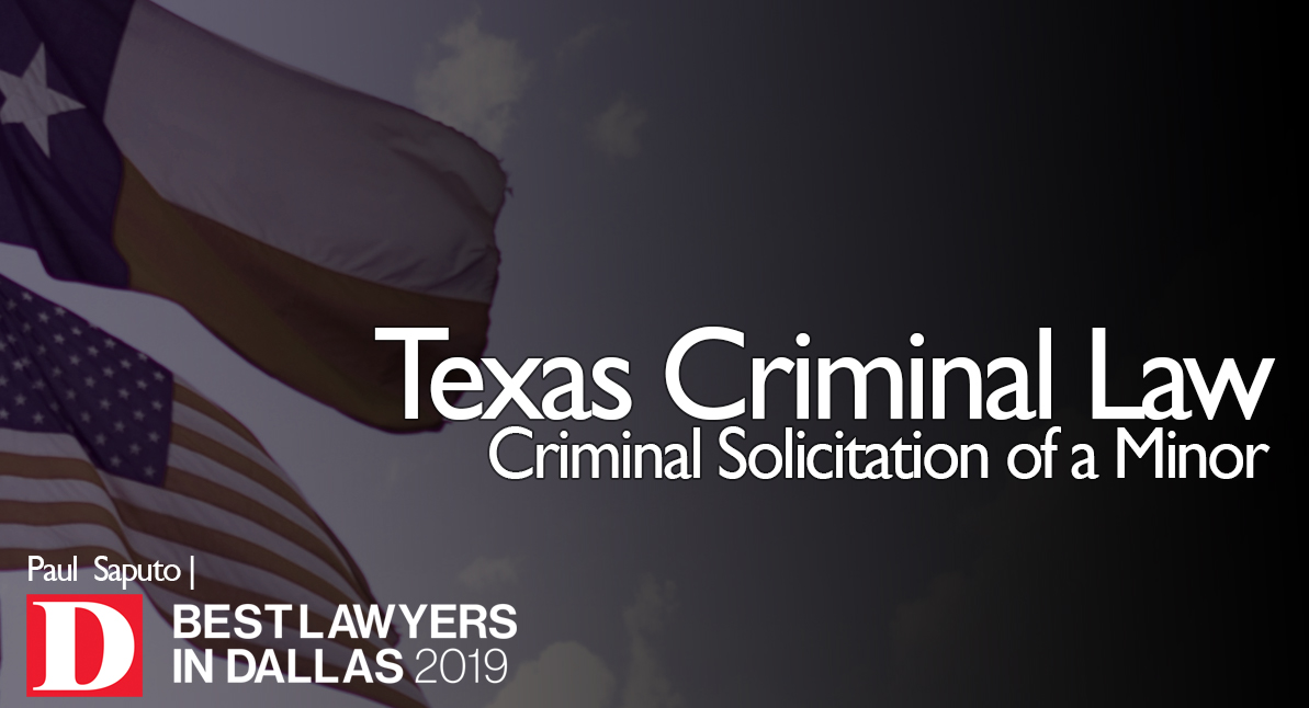Criminal Solicitation of a Minor graphic with Texas flag