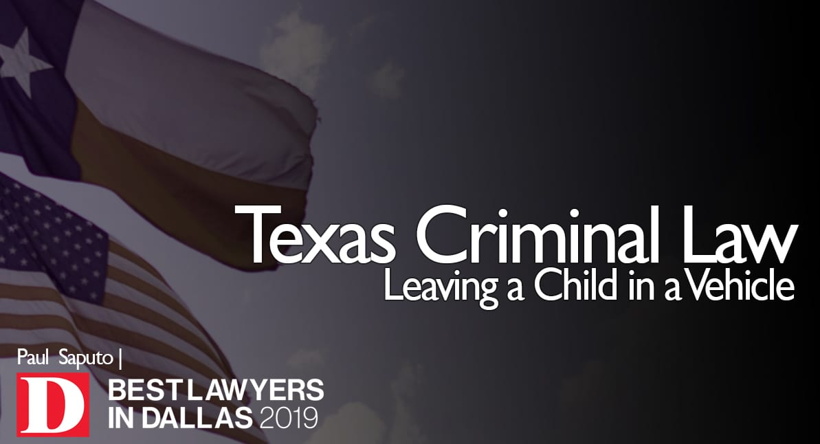 Leaving a Child in a Vehicle graphic with Texas flag