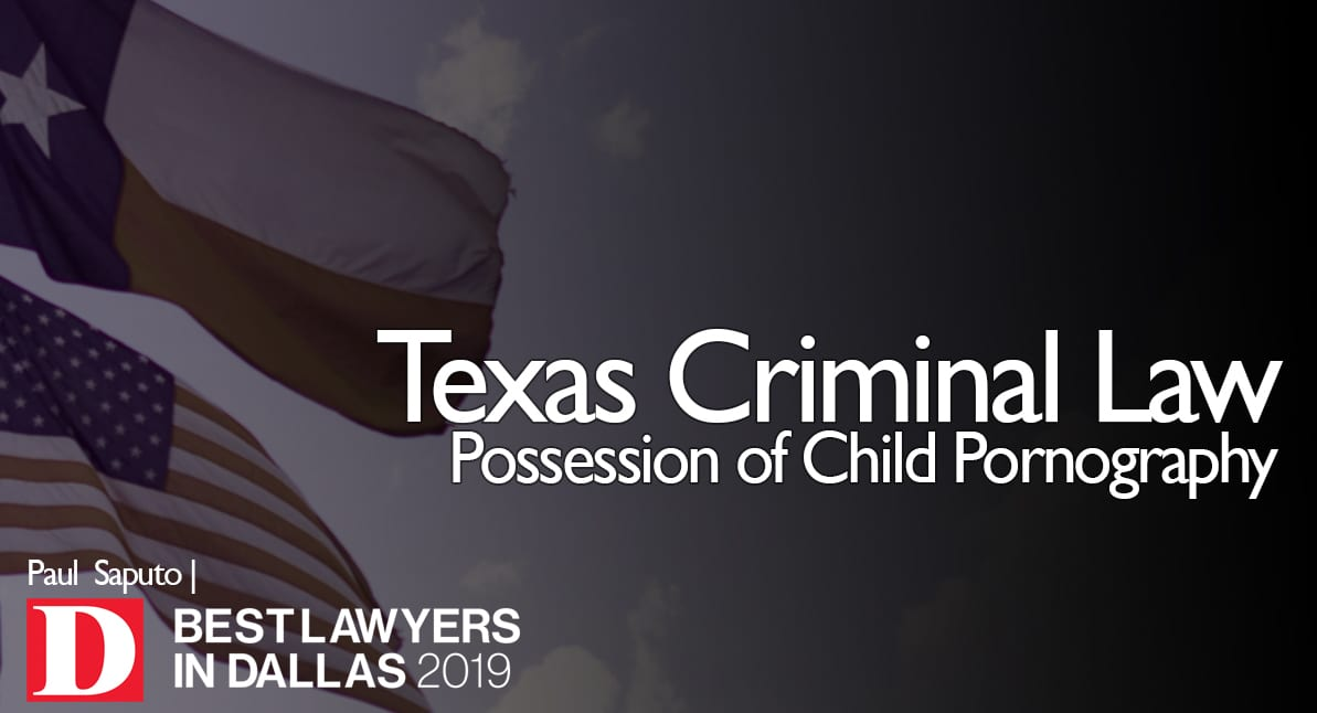 Possession of Child Pornography graphic with Texas flag