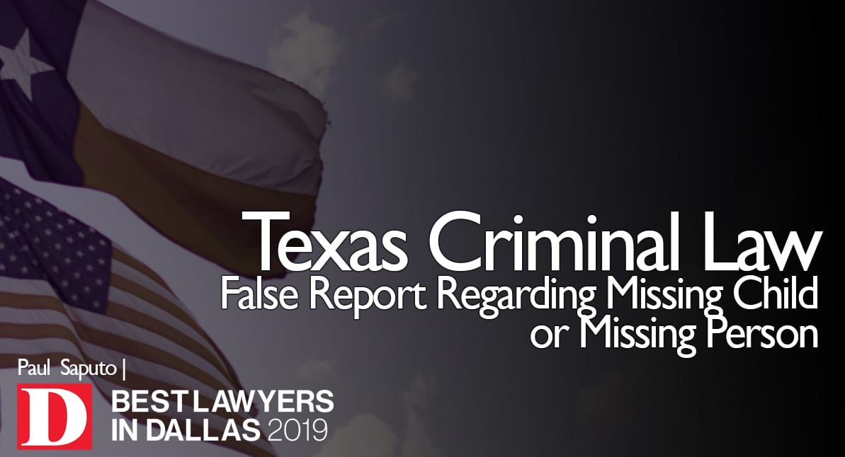 False Report regarding Missing Person with texas flag