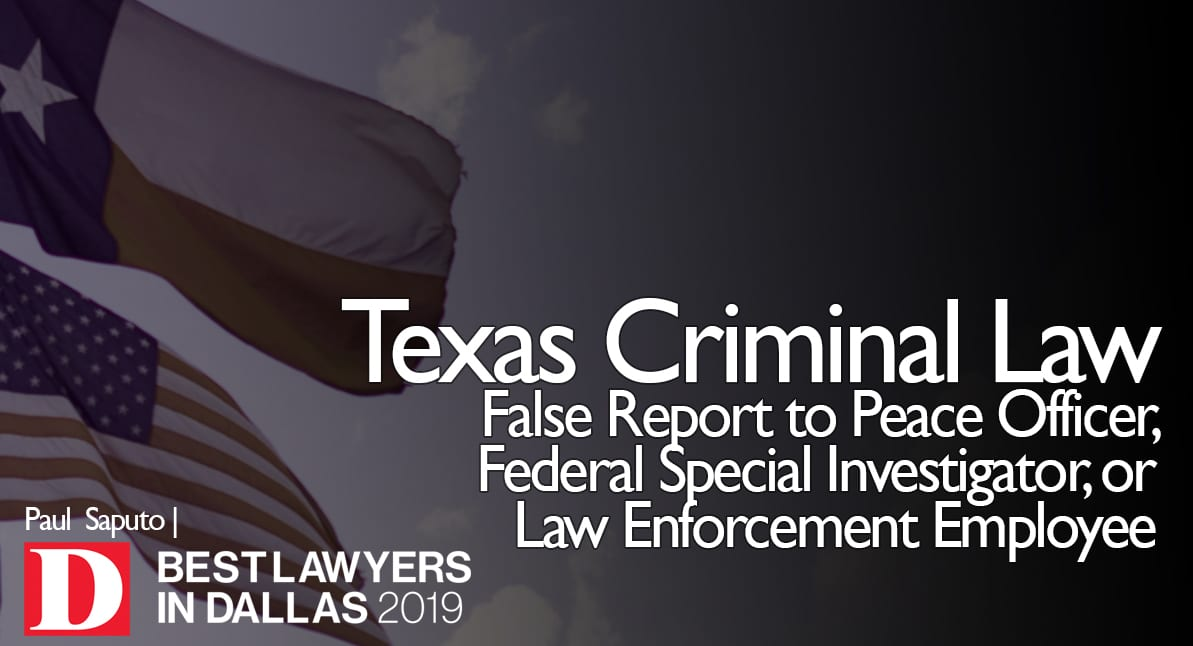 False Report to Officer or Law Enforcement with Texas flag