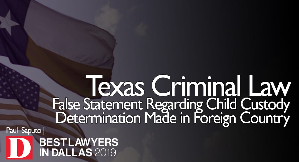 False Statement Regarding Child Custody with Texas flag