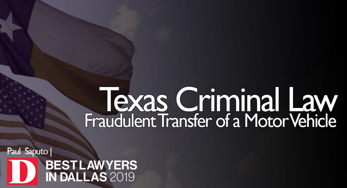 Fraudulent Transfer of Motor Vehicle graphic with Texas flag