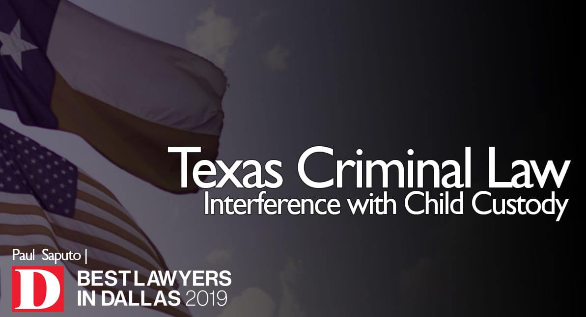 Interference with Child Custody graphic with Texas flag