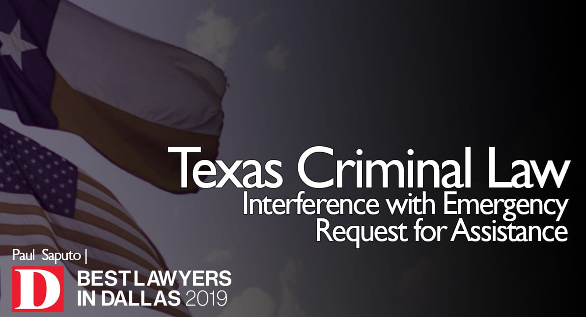 Interference with Emergency Request for Assistance graphic with Texas flag