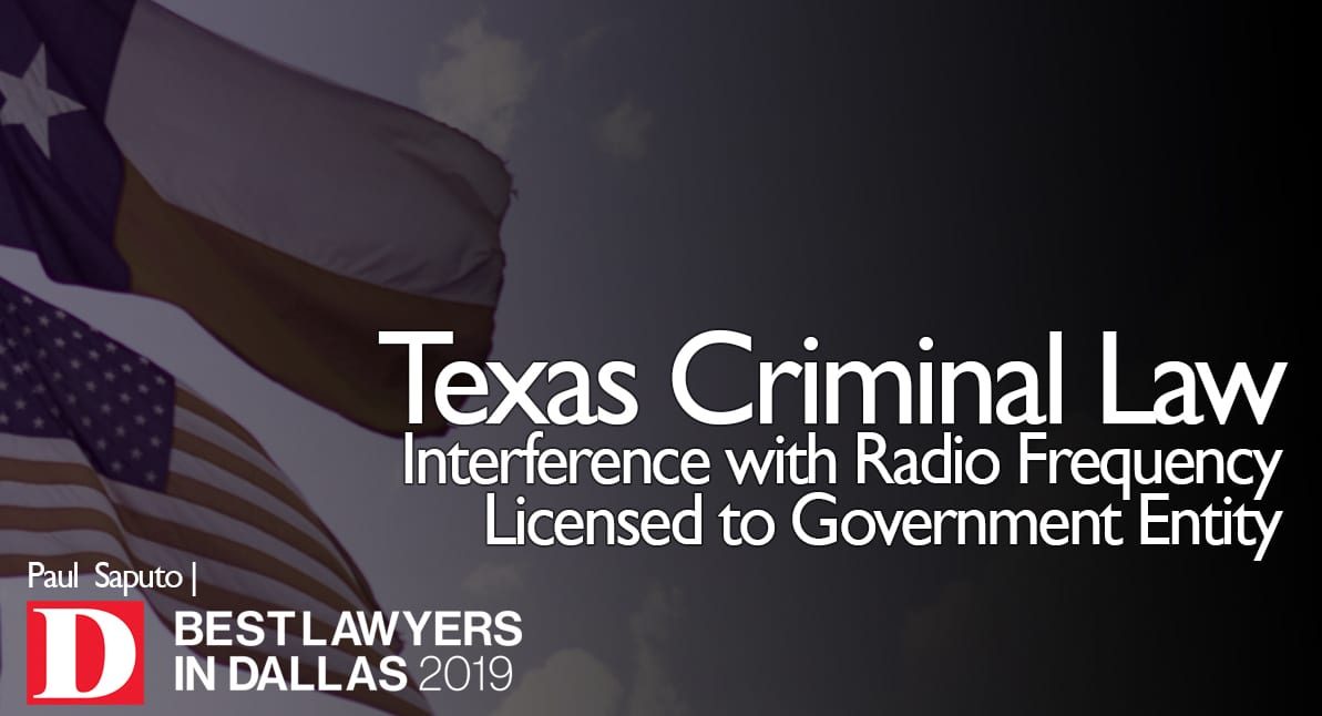 Interference with Radio Frequency Licensed to Government Entity graphic with Texas flag