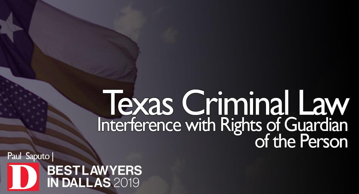 Interference with Rights of Guardian of the Person graphic with Texas flag