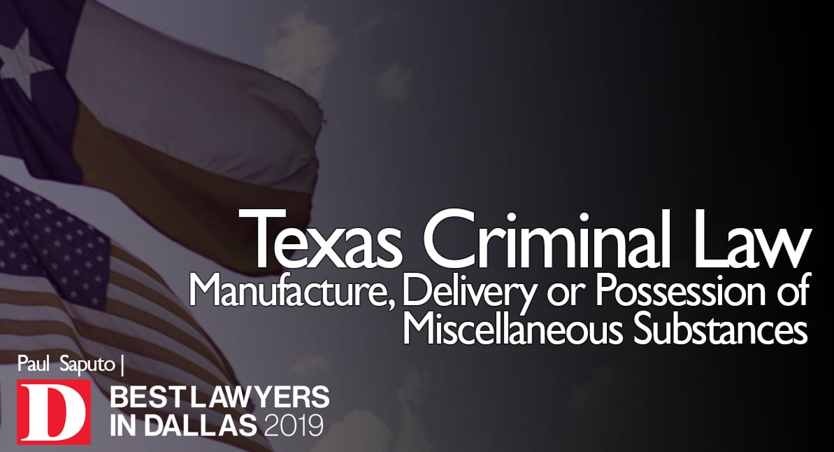 Manufacture, Delivery or Possession of Miscellaneous Substances graphic with texas flag