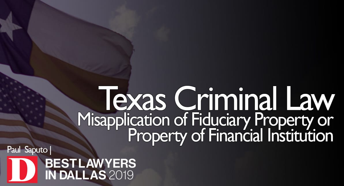 Misapplication of Fiduciary Property or Property of Financial Institution graphic with Texas flag