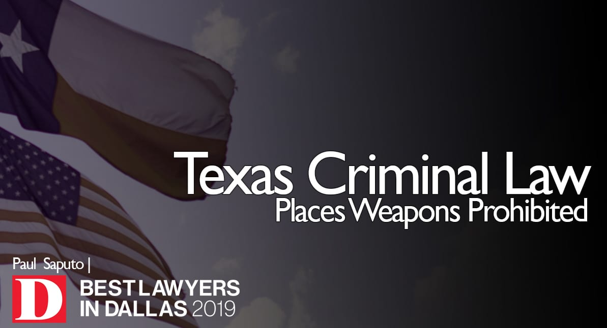 Places Weapons Prohibited graphic with Texas flag