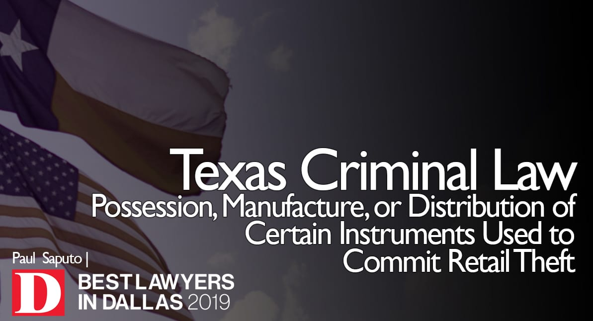 Possession of Instruments Used to Commit Retail Theft graphic with Texas flag