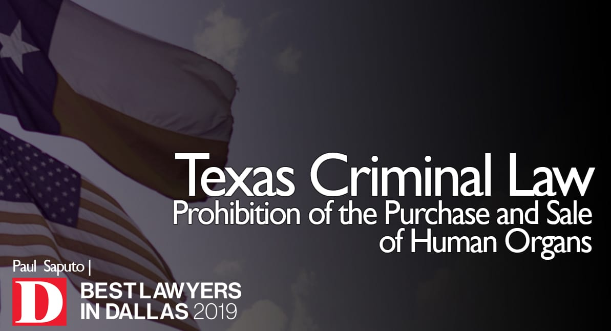 Prohibition of the Purchase and Sale of Human Organs graphic with Texas flag