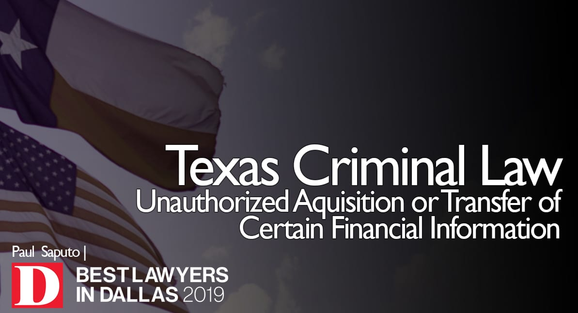 Unauthorized Aquisition or Transfer of Certain Financial Information graphic with Texas flag