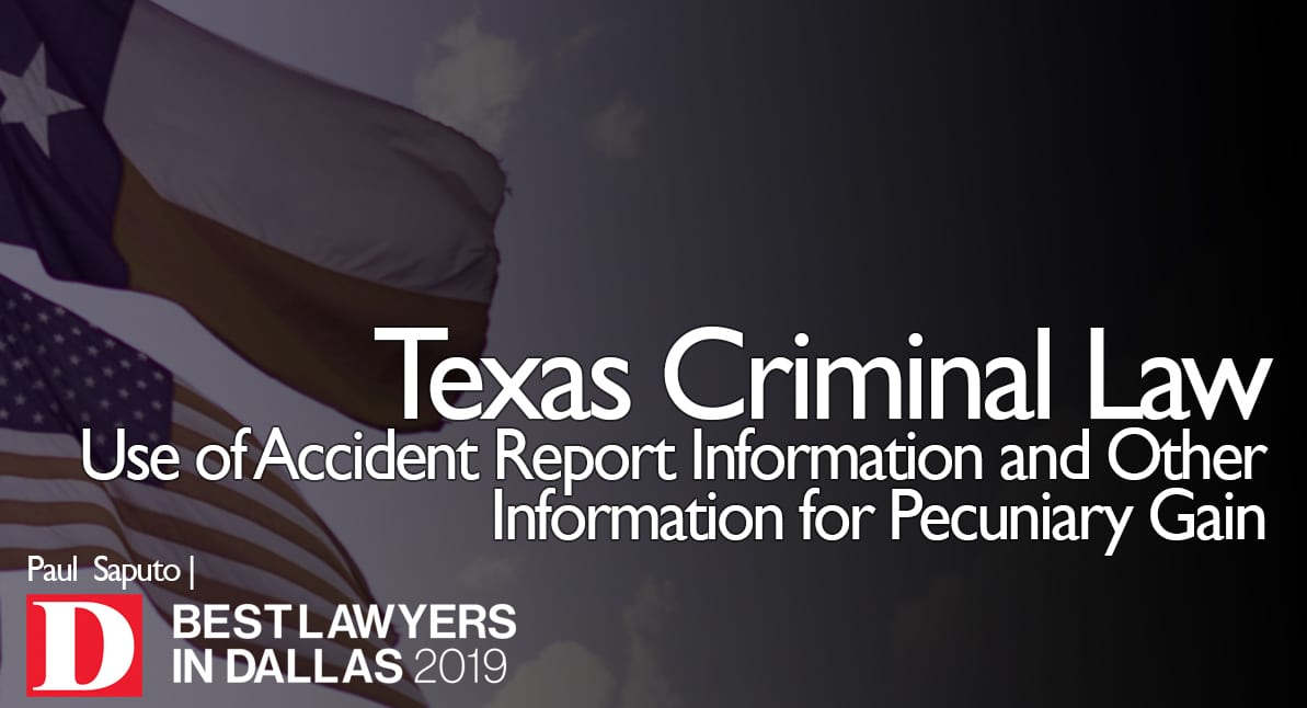 Use of Accident Report Information for Pecuniary Gain graphic with Texas flag
