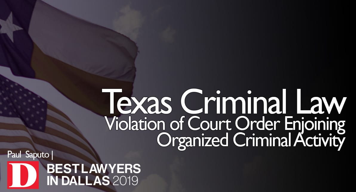 Violation of Court Order Enjoining Organized Criminal Activity graphic with Texas flag