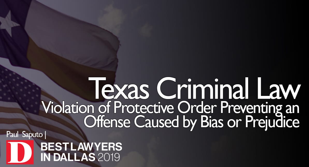 Violation of Protective Order Preventing an Offense Caused by Bias or Prejudice graphic with Texas flag