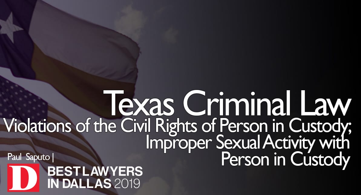 Violations of the Civil Rights of Person in Custody graphic with Texas flag