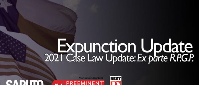 2021 Expunction Case Law Update